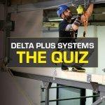Delta Plus Systems Quiz #4 - Individual Protection